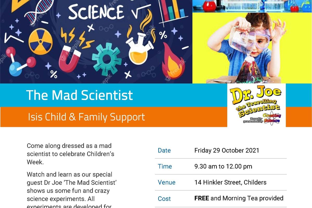 The Mad Scientist - Children's Week