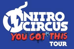 Nitro Circus Live - YOU GOT THIS TOUR