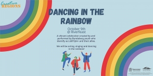 DANCING IN THE RAINBOW - 6PM