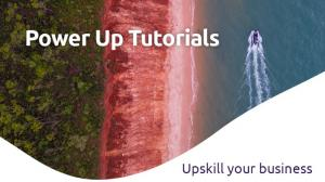 PowerUp Tutorials