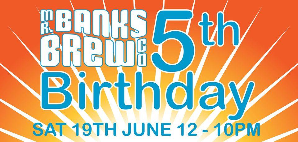 Mr Banks turning five