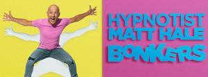 Hypnotist Matt Hale BONKERS!