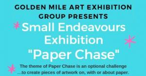 Small Endeavours Exhibition - Paper Chase