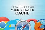 Wiping the Slate Clean - Clearing Your Cache