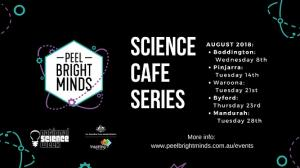 Science Café Series presented by Peel Bright Minds