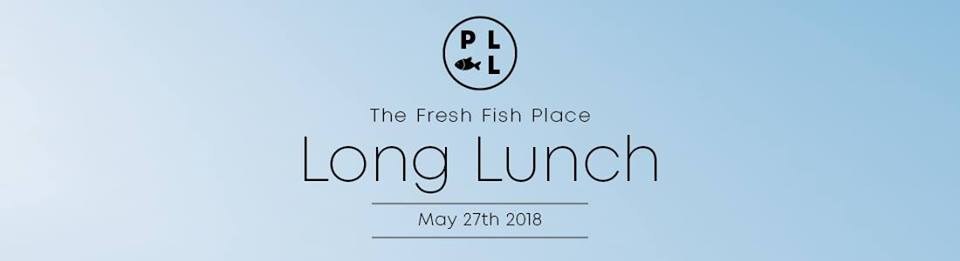 The Fresh Fish Place Long Lunch