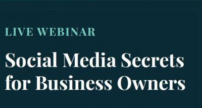 Live Webinar for Business Owners - Social Media Secrets- Fighting COVID