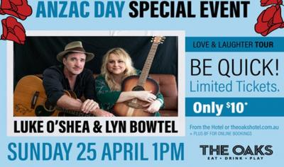 Anzac Day Special Music Event @ The Oaks Hotel