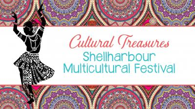 Cultural Treasures - Shellharbour Multicultural Festival
