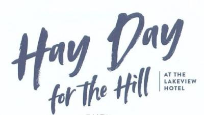 Hay Day for the Hill at the Lakeview Hotel